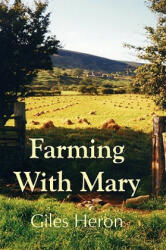Farming With Mary (ISBN: 9780755211159)