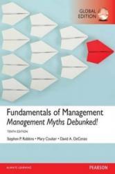 Fundamentals of Management: Management Myths Debunked! (ISBN: 9781292146942)