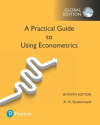 Using Econometrics: A Practical Guide, Global Edition - A. H. Studenmund (ISBN: 9781292154091)