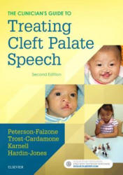 Clinician's Guide to Treating Cleft Palate Speech (ISBN: 9780323339346)