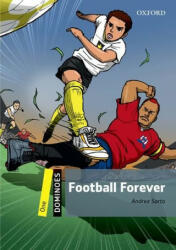 Dominoes: One: Football Forever (ISBN: 9780194609135)