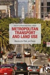 Metropolitan Land Use and Transport - Place and Plexus (ISBN: 9781138924260)