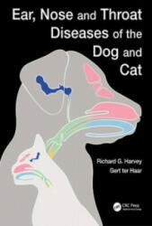 Ear, Nose and Throat Diseases of the Dog and Cat (ISBN: 9781482236491)