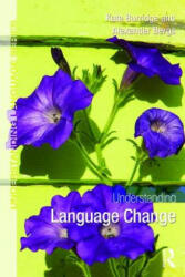 Understanding Language Change (ISBN: 9780415713399)