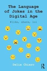 Language of Jokes in the Digital Age - Viral Humour (ISBN: 9780415835190)