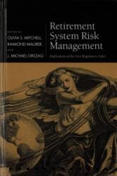 Retirement System Risk Management - Implications of the New Regulatory Order (ISBN: 9780198787372)