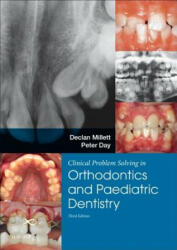 Clinical Problem Solving in Dentistry: Orthodontics and Paediatric Dentistry (ISBN: 9780702058363)