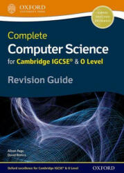 Complete Computer Science for Cambridge IGCSE & O Level Revision Guide (ISBN: 9780198367253)