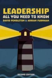 Leadership: All You Need To Know 2nd edition - David Pendleton, Adrian F. Furnham (ISBN: 9781137554345)