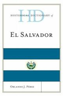 Historical Dictionary of El Salvador (ISBN: 9780810880191)