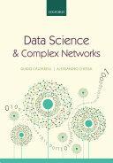 Data Science and Complex Networks - Guido Caldarelli, Alessandro Chessa (ISBN: 9780199639601)