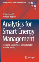 Analytics for Smart Energy Management - Tools and Applications for Sustainable Manufacturing (ISBN: 9783319327280)