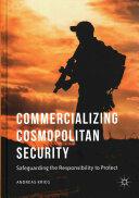 Commercializing Cosmopolitan Security (ISBN: 9783319333755)