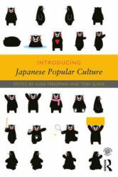 Introducing Japanese Popular Culture (ISBN: 9781138852105)