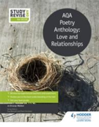 Study and Revise: AQA Poetry Anthology: Love and Relationships (ISBN: 9781471853760)