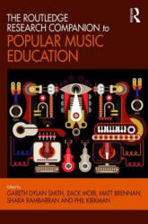 Routledge Research Companion to Popular Music Education (ISBN: 9781472464989)