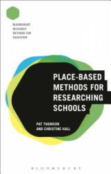 Place-Based Methods for Researching Schools (ISBN: 9781474242882)