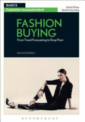Fashion Buying - From Trend Forecasting to Shop Floor (ISBN: 9781474252928)