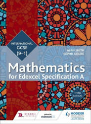 Edexcel International GCSE (9-1) Mathematics Student Book Third Edition - Alan Smith (ISBN: 9781471889028)