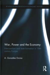 War, Power and the Economy (ISBN: 9781138855694)
