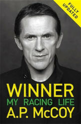Winner: My Racing Life - A. P. McCoy (ISBN: 9781409162414)