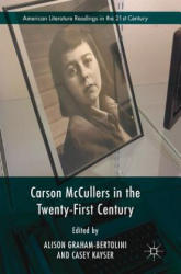 Carson McCullers in the Twenty-First Century (ISBN: 9783319402918)