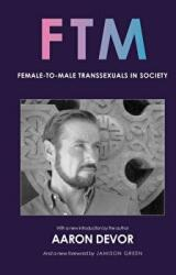 Ftm - Female-to-Male Transsexuals in Society (ISBN: 9780253022868)