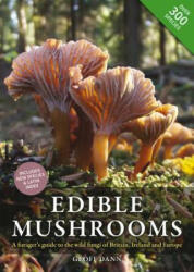 Edible Mushrooms - Geoff Dann (ISBN: 9780857843975)