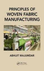 Principles of Woven Fabric Manufacturing (ISBN: 9781498759113)