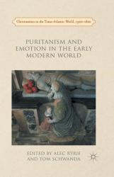 Puritanism and Emotion in the Early Modern World (ISBN: 9781349696550)