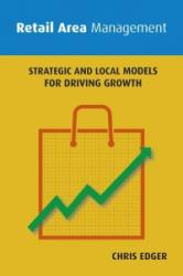 Retail Area Management - Strategic and Local Models for Driving Growth (ISBN: 9781909818880)