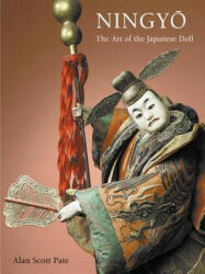 Ningyo - The Art of the Japanese Doll (ISBN: 9780804847353)