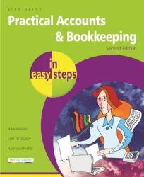Practical Accounts & Bookkeeping in Easy Steps (ISBN: 9781840787382)