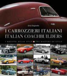 Carrozzieri Italian/Italian Coachbuilders: I Maestri Dello Stile/ The Masters of Style (ISBN: 9788879116572)