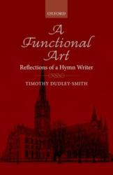 Functional Art - Reflections of a Hymn Writer (ISBN: 9780193408715)