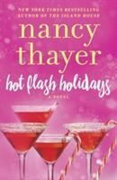 Hot Flash Holidays - A Novel (ISBN: 9780399594397)