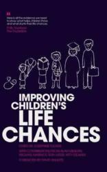 Improving Children's Life Chances (ISBN: 9781910715208)