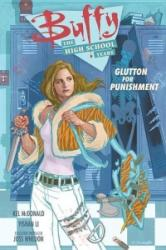 Buffy: the High School Years - Glutton for Punishment (ISBN: 9781506701158)