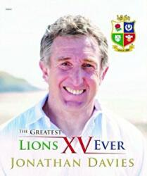Greatest Lions XV Ever (ISBN: 9781785621376)