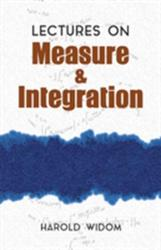 Lectures on Measure and Integration - Harold Widom (ISBN: 9780486810287)