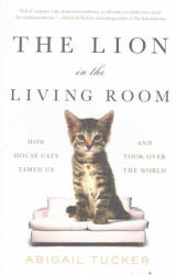 Lion in the Living Room (ISBN: 9781501154478)