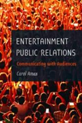Entertainment Public Relations - Communicating with Audiences (ISBN: 9781433130540)