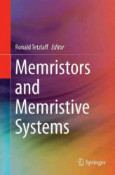 Memristors and Memristive Systems (ISBN: 9781493946907)