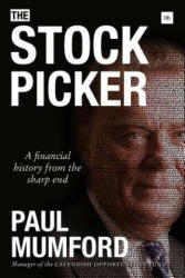 Stock Picker - A Financial History from the Sharp End (ISBN: 9780857195548)