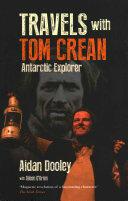 Travels with Tom Crean - Aidan Dooley (ISBN: 9781848892835)