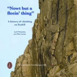 "Nowt but a Fleein' Thing"" - A History of Climbing on Scafell (ISBN: 9780850280593)"