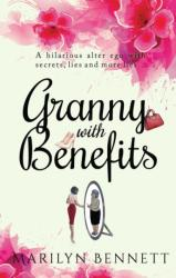 Granny with Benefits (ISBN: 9781785898730)
