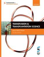 Transfusion and Transplantation Science (ISBN: 9780198735731)