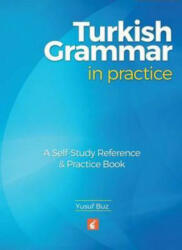 Turkish Grammar in Practice (ISBN: 9781911481003)
