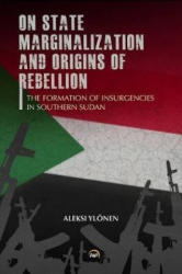 On State, Marginalization, and Origins of Rebellion (ISBN: 9781569024232)